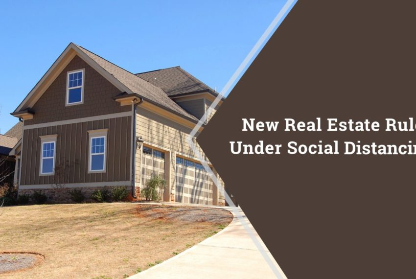 Social Distancing Real Estate Rules