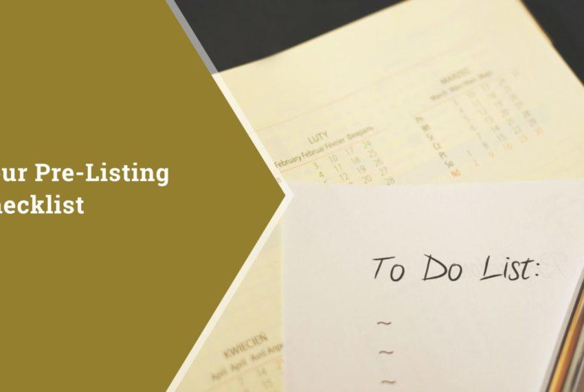 Your Pre-Listing Checklist