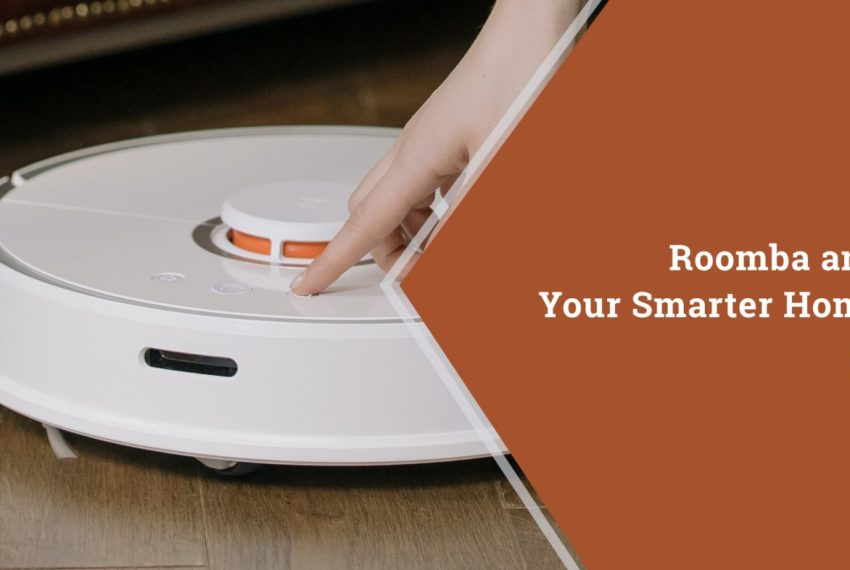 Roomba and Your Smart Home