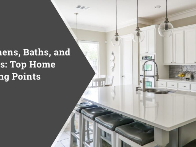 Kitchens, Bathrooms, Decks