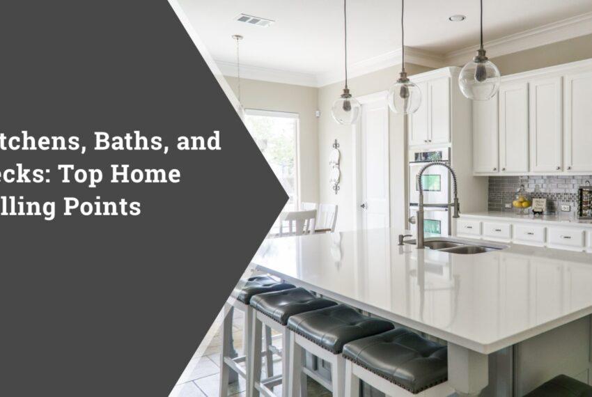 Kitchens, Bathrooms, Decks