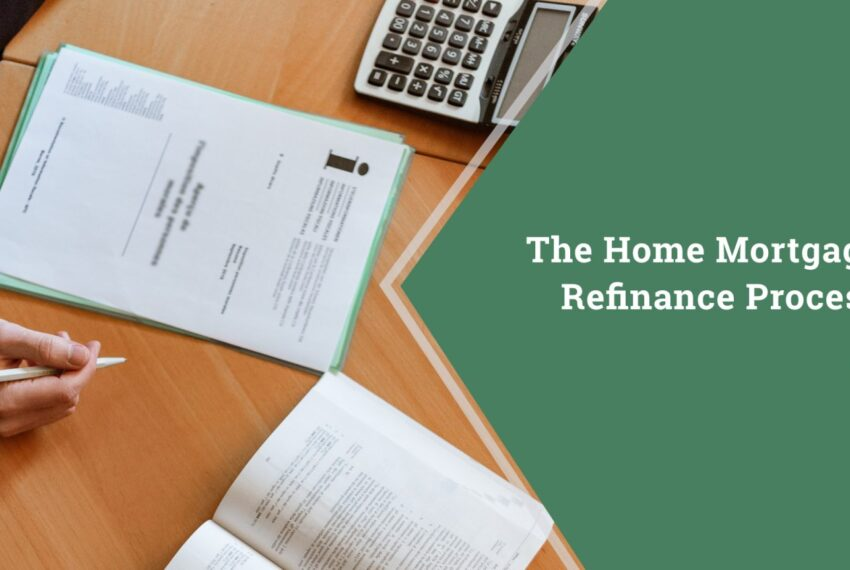 Home Mortgage Refinance Process