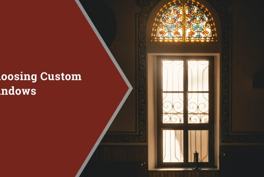 Choosing Custom Windows